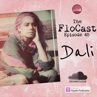 The FloCast Ep 45 w/ Dali