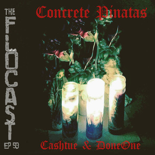 FloCast Ep 59 w/ DoneOne and Cashtue