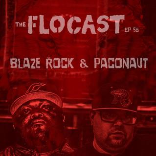 FloCast Ep 58 w/ Blaze Rock & Paconaut