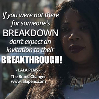 Who will be there for your breakthrough?