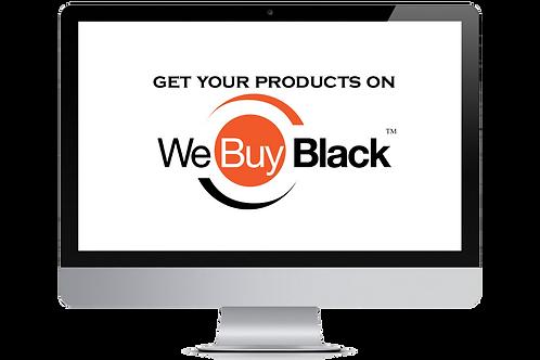We Buy Black Store Set-up