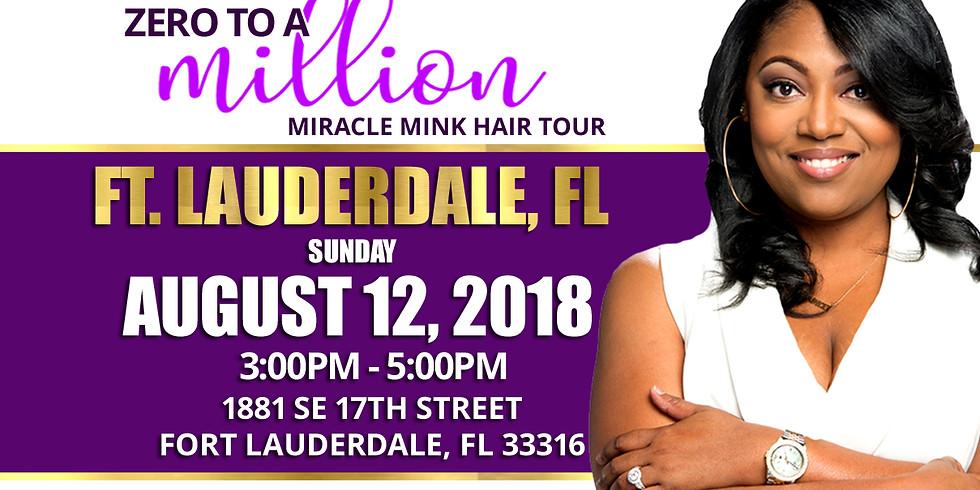 Zero to a Million Miracle Mink Hair Tour