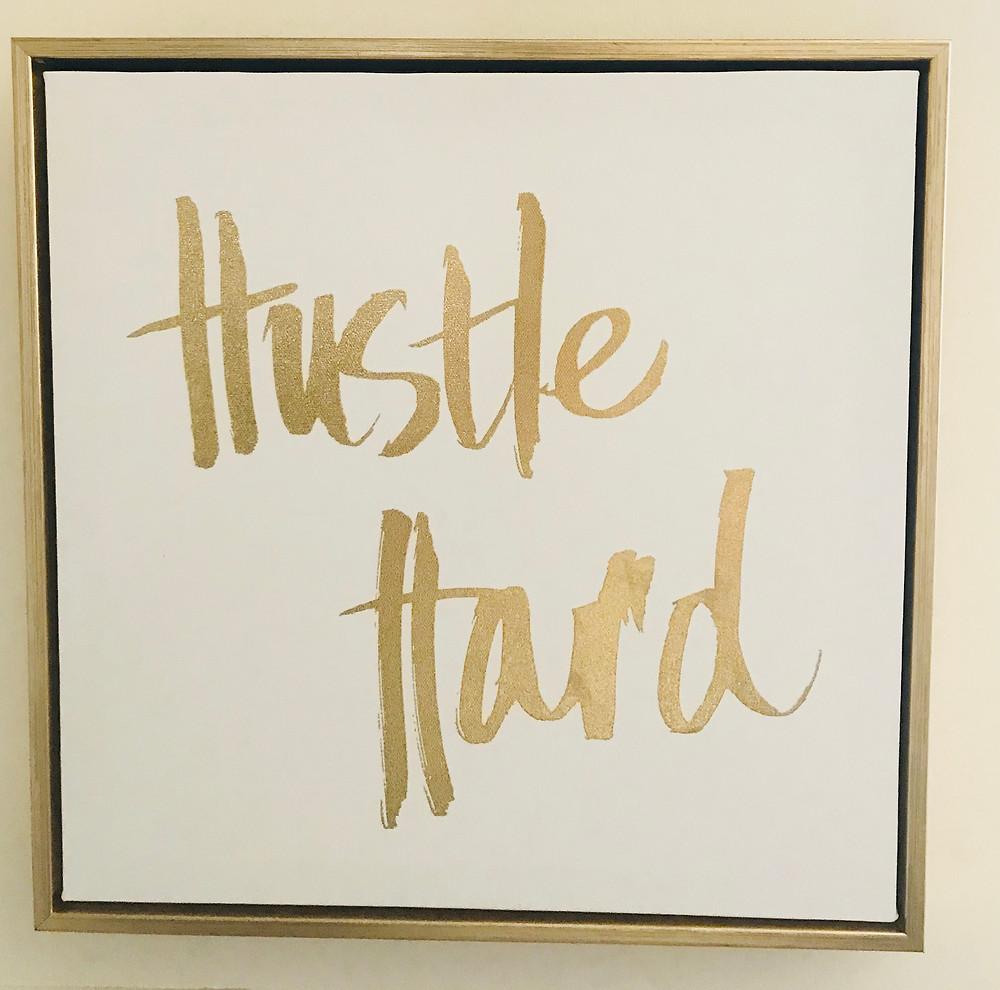 Hustle Hard by LaLa Pens Brand Coach