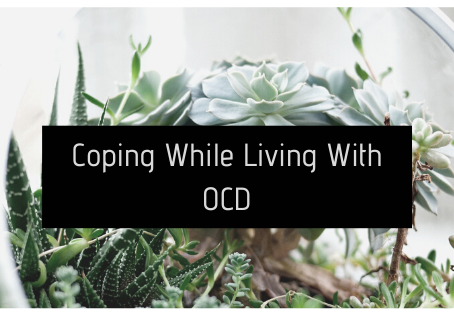 Coping while living with OCD