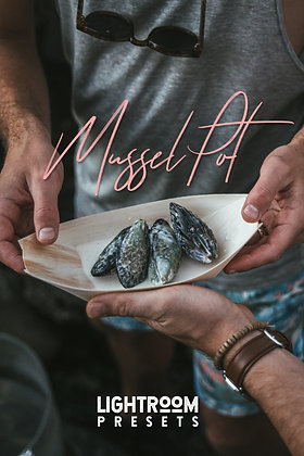 Mussel Pot - Lightroom Presets