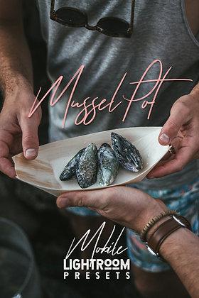 Mussel Pot - Lightroom Mobile Presets