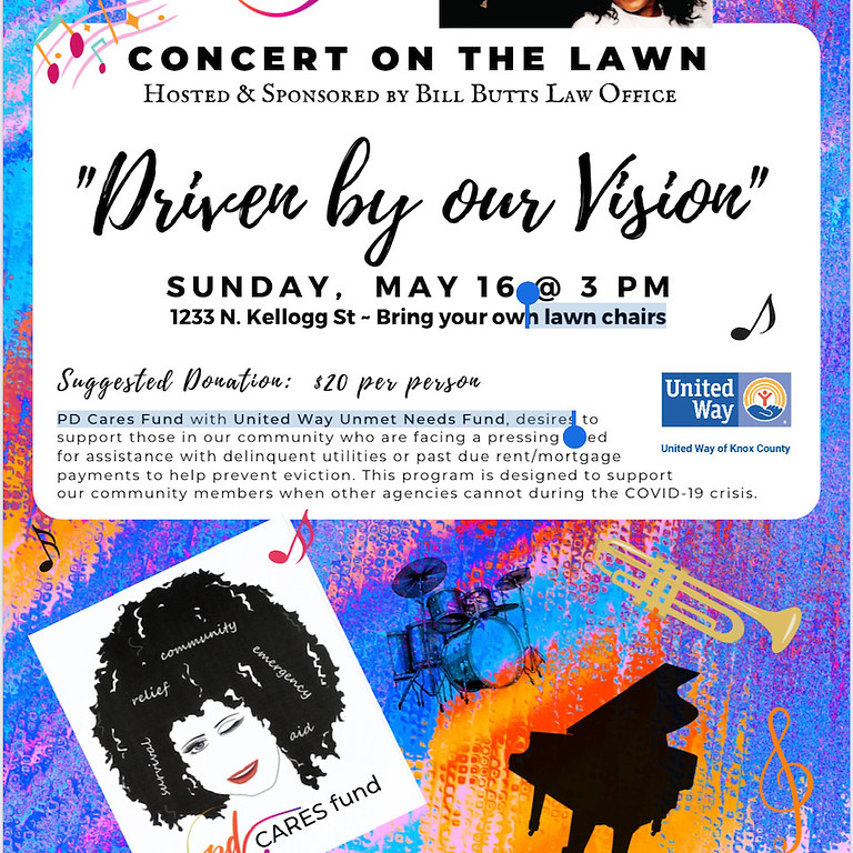"Concert on the Lawn~ ""Driven By Our Vision"""