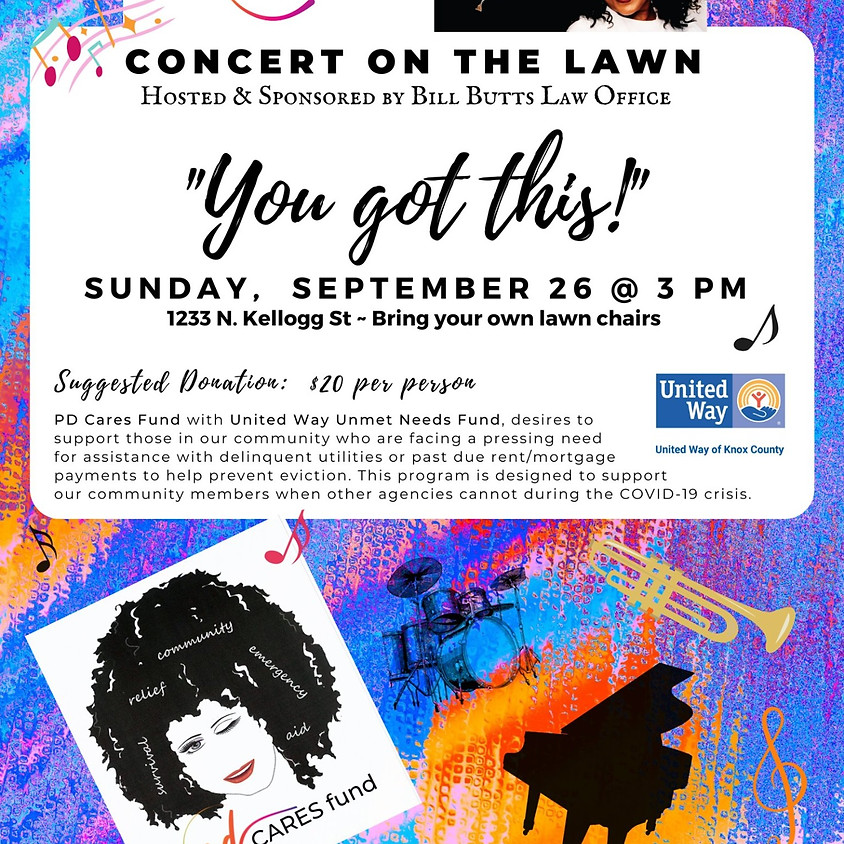 """Concert on the Lawn~ """"You Got This"""""""