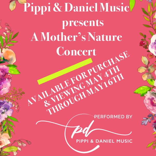 Pippi & Daniel Music presents A Mother's Day Concert  (1)