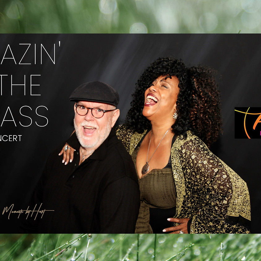 """Grazin' In The Grass""  A virtual, private Summer Concert!"