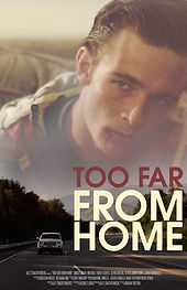 Too Far From Home film