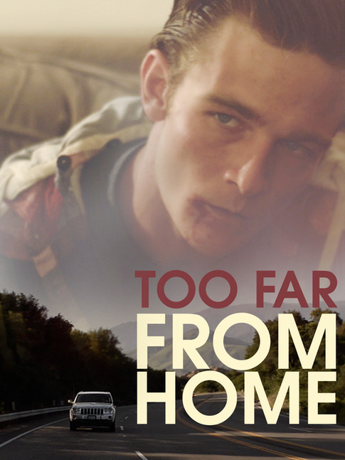 Too Far From Home (2012)