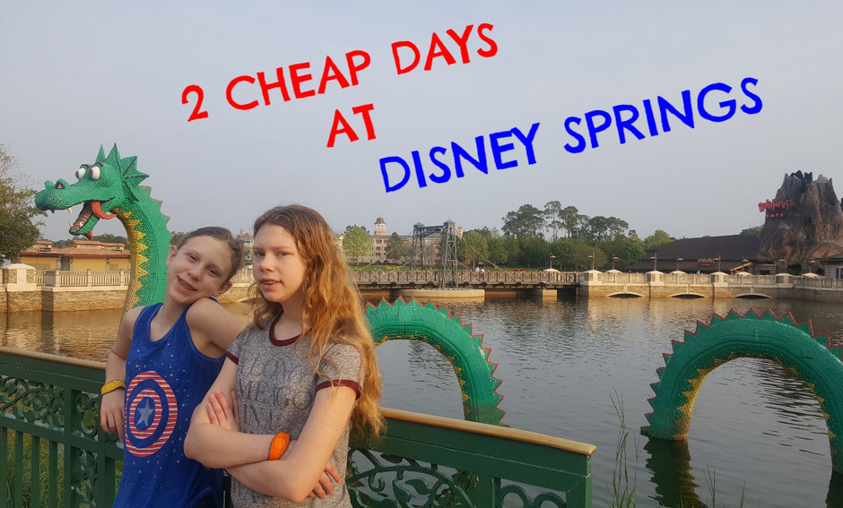 Two Cheap Days with Teens at Disney Springs