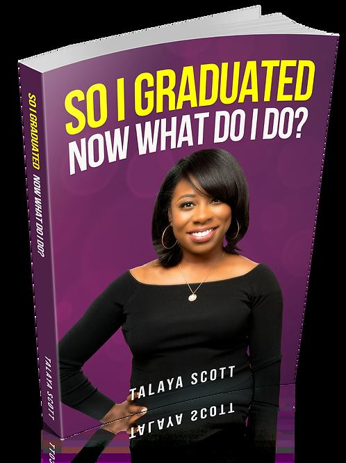 Book & Book Mark : So I graduated, Now what do I do?