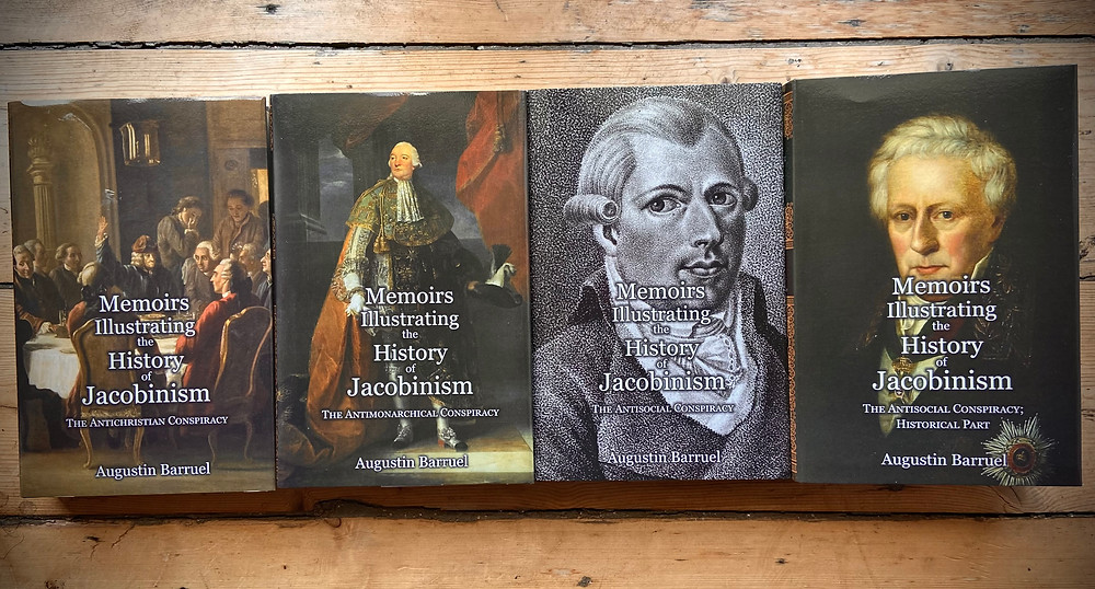 Augustin Barruel, Memoirs Illustrating the History of Jacobinism, 4 vols. (London: Spradabach Publishing, 2021)