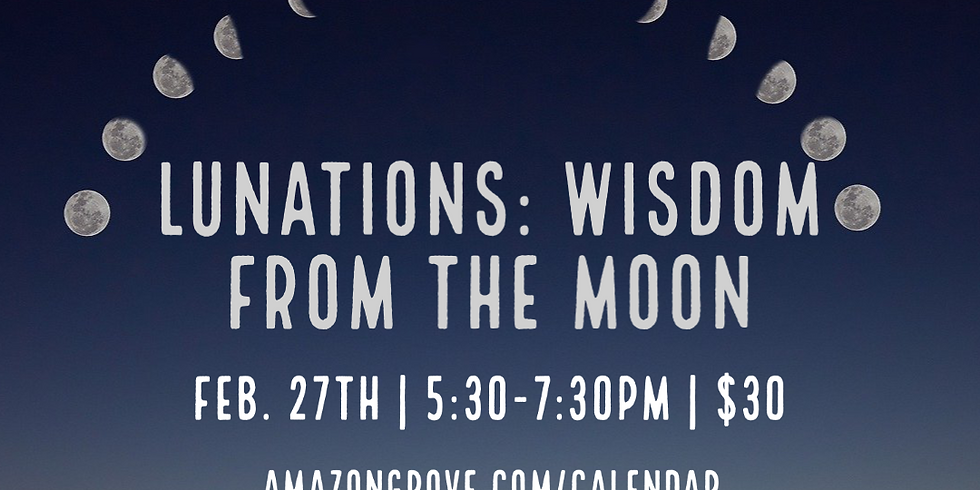 Lunations: Wisdom From The Moon