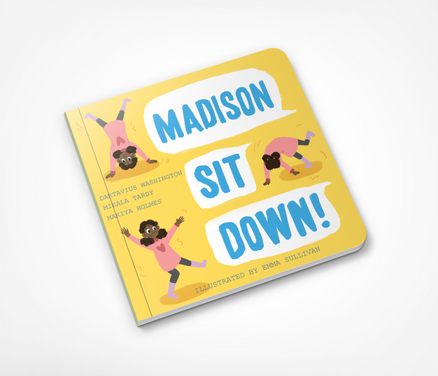 Madison, Sit Down!