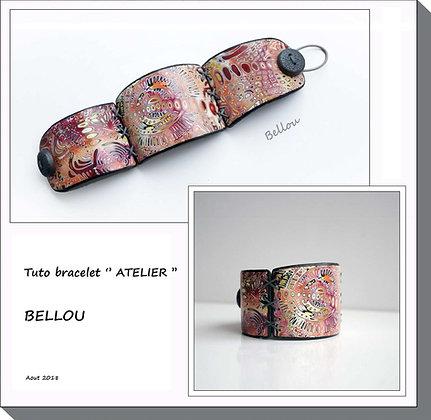 "Tutoriel Bracelet ""ATELIER"" Bellou"