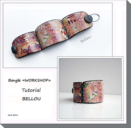TUTORIAL  bangle Workshop BELLOU
