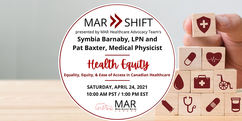 MAR Shift: Canadian Health Equity with Symbia Barnaby and Pat Baxter