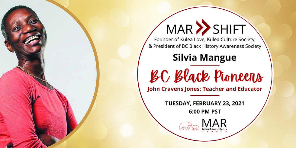 MAR Shift: BC Black Pioneers with Silvia Mangue