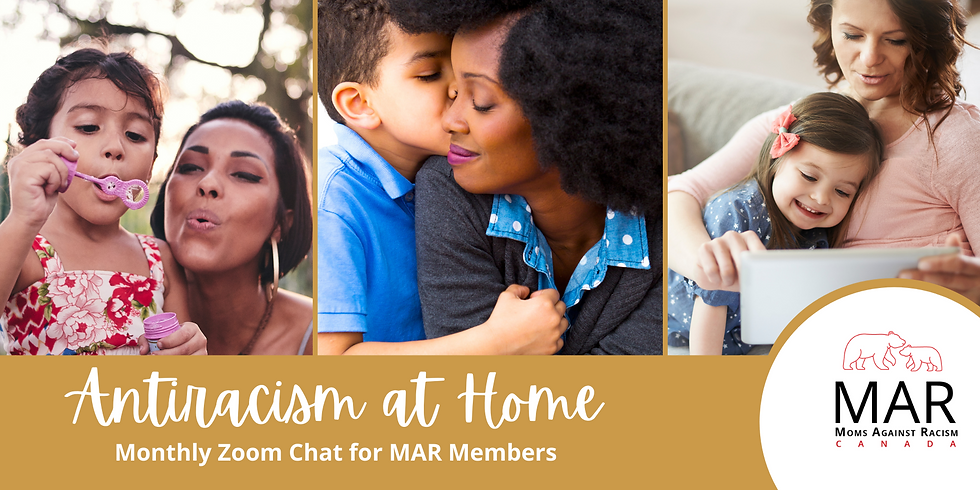 MAR Member Event: Antiracism at Home