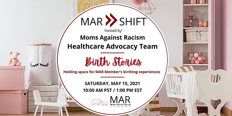 MAR Shift: MAR Member Birth Stories