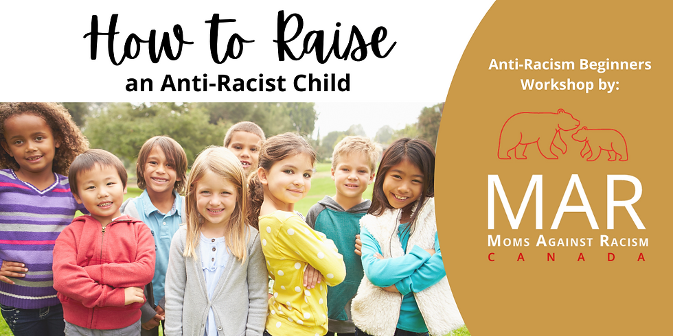 MAR Member Event: How to Raise An Anti-Racist Child