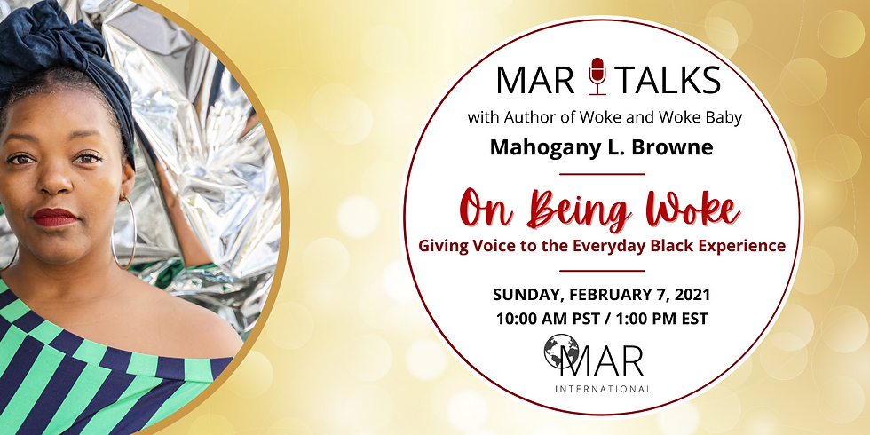 MAR Talks: On Being Woke with Mahogany L. Browne