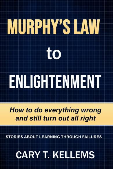 Murphy's Law to Enlightenment