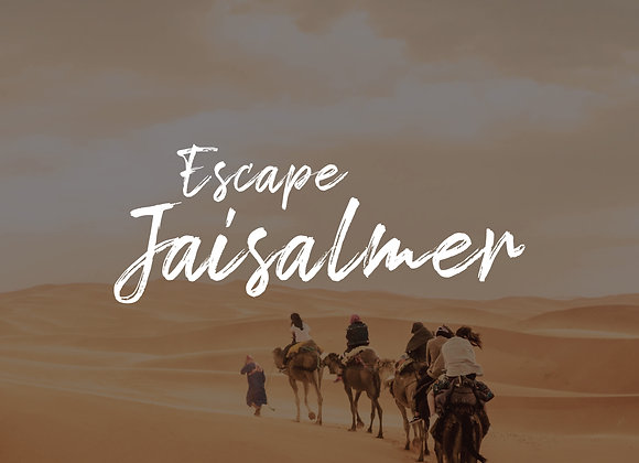 ESCAPE JAISALMER