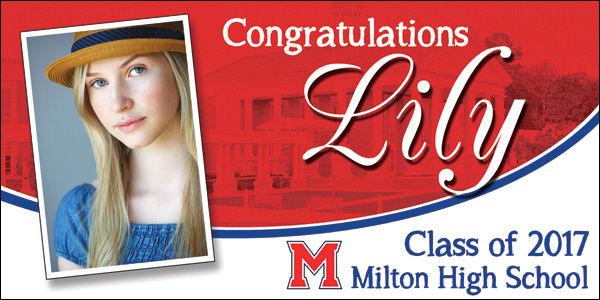 Graduation banner for a girl fom Milton High School