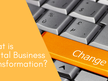 What is Digital Business Transformation?