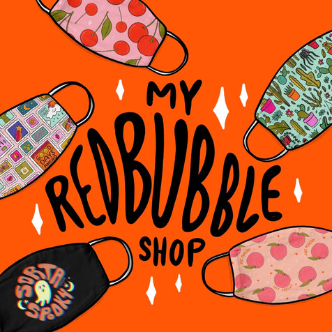 My Redbubble Shop