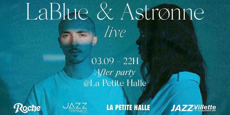 AFTER PARTY JAZZ À LA VILLETTE - Jazztronciz présente Astrønne & Lablue