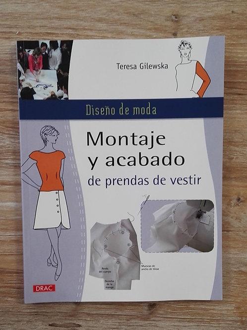 Libro Montaje y acabado de Prendas . Teresa Gilewska