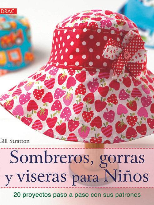Libro Sombreros , gorras y viseras para niños.
