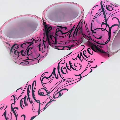 Wide Love is All You Need Calligraphy on Pink 30mm