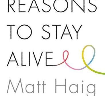 Reasons to stay alive....