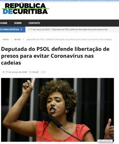 Deputada do PSOL defende libertação de presos para evitar coronavírus nas cadeias? Informação é exag