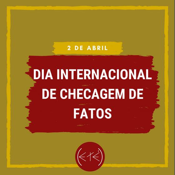 No dia Internacional da Checagem de Fatos a Eté anuncia uma parceria com ACT