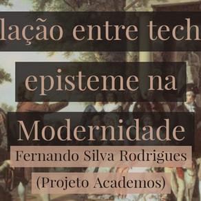 A relação entre techné e episteme na Modernidade