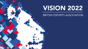 British Esports Association releases Vision 2022 booklet