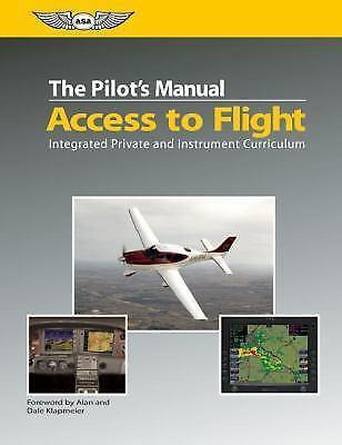 The Pilot's Manual: Access to Flight Textbook