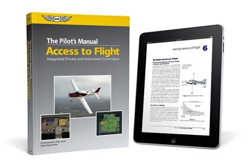 The Pilot's Manual: Access to Flight - eBundle