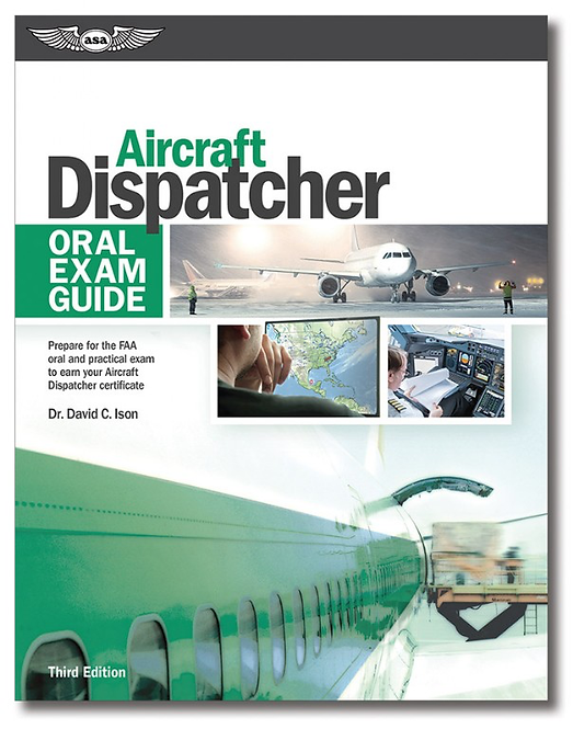 Oral Exam Guide: Aircraft Dispatcher