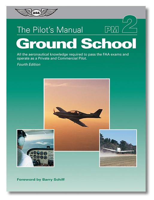 Pilot's Manual: Ground School