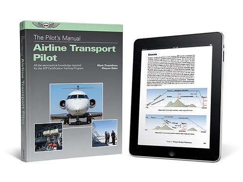 Pilot's Manual: Airline Transport Pilot Certification Training Program - eBundle