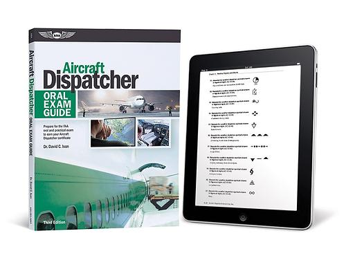 Oral Exam Guide: Aircraft Dispatcher, 3rd Edition (eBundle)