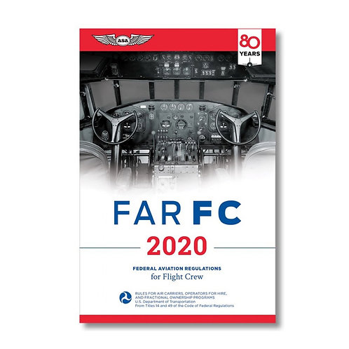 ASA 2020 FAR|FC Federal Aviation Regulations for Flight Crew
